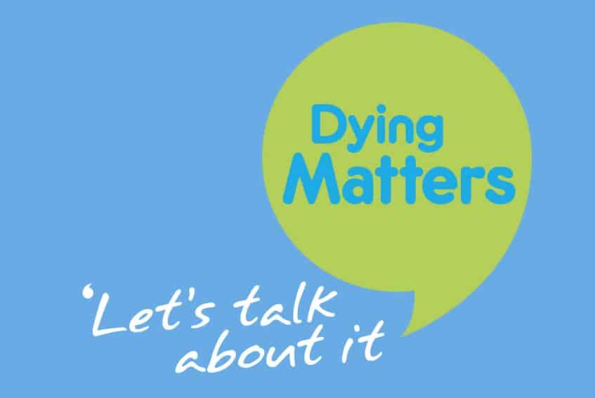 Dying Matters Awareness Week 2021, the importance of talking